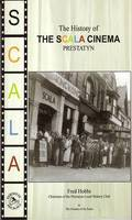 A History of the Scala Cinema - Prestatyn