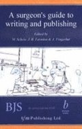 Surgeon's Guide to Writing &; Publishing