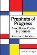 Prophets of Progress