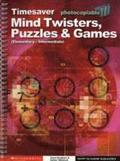 Mind Twisters, Puzzles &; Games Elementary - Intermediate