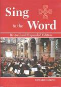 Sing to the Word