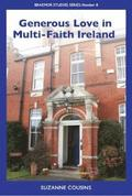 Generous Love in Multi-Faith Ireland