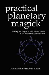 Practical Planetary Magick