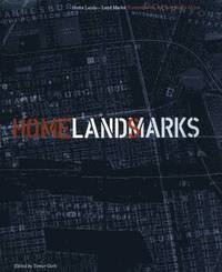 Home Lands - Land Marks