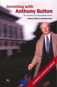 Investing with Anthony Bolton