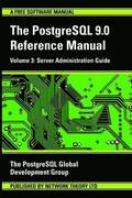 PostgreSQL 9.0 Reference Manual: v. 3 Server Administration Guide