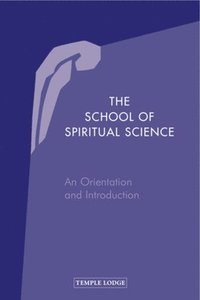 The School of Spiritual Science