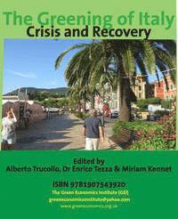 The Greening of Italy: Crisis and Recovery