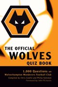 Official Wolves Quiz Book