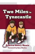 Two Miles to Tynecastle