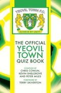 Official Yeovil Town Quiz Book