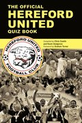Official Hereford United Quiz Book