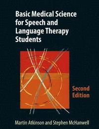 Basic Medical Science for Speech and Language Therapy Students