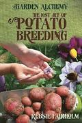 The Lost Art of Potato Breeding