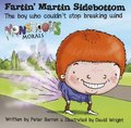 Fartin Martin Sidebottom:The Boy Who Couldn't Stop Breaking Wind