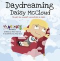 Day Dreaming Daisy McCloud:The Girl Who Wouldn't Concentrate in C