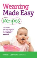 Weaning Made Easy Recipes