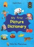 My First Picture Dictionary: English-Arabic with Over 1000 Words