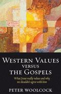 Western Values Versus The Gospels