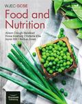 WJEC GCSE Food and Nutrition: Student Book