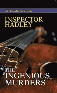 Inspector Hadley The Ingenious Murders