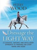 Dressage the Light Way