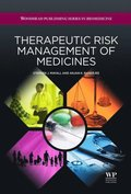 Therapeutic Risk Management of Medicines