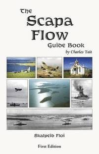 The Scapa Flow Guide Book
