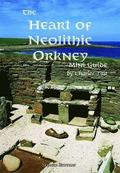 The Heart of Neolithic Orkney Miniguide