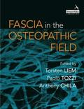Fascia in the Osteopathic Field