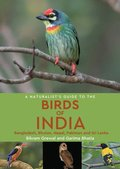 Naturalist's Guide to the Birds of India