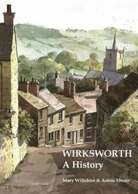 Wirksworth, a History
