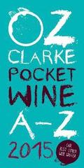 Oz Clarke Pocket Wine Book 2015