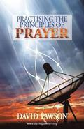 Practising the Principles of Prayer