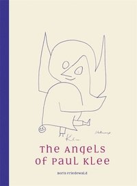 The Angels of Paul Klee
