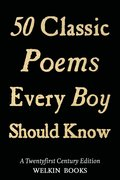 50 Classic Poems Every Boy Should Know