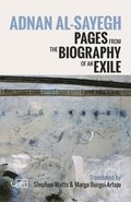 Pages from the Biography of an Exile