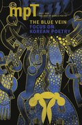 Blue Vein: MPT No. 3 2016  (Modern Poetry in Translation, Third Series)