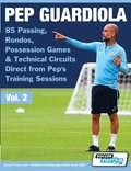 Pep Guardiola - 85 Passing, Rondos, Possession Games &; Technical Circuits Direct from Pep's Training Sessions