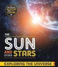 Exploring the Universe: The Sun and other Stars