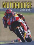 Motocourse Annual 2016: The World's Leading Grand Prix &; Superbike Annual