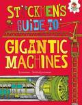 Stickmen's Guide To: Gigantic Machines