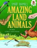 Smart Animals: Amazing Land Animals