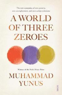 A World of Three Zeroes