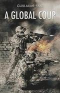 A Global Coup