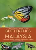A Naturalist's Guide To Butterflies of Malaysia (2nd edition)