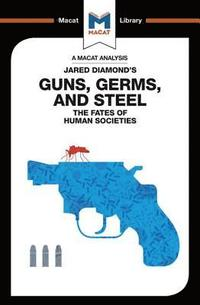 An Analysis of Jared Diamond's Guns, Germs &; Steel