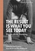 The Result Is What You See Today