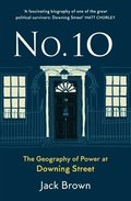 No. 10 - The Geography of Power at Dowing Street