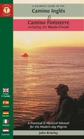 A Pilgrim's Guide to the Camino Ingles &; Camino Finisterre